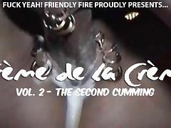 Creme de la Creme Vol. 2 - THE SECOND CUMMING ((FYFF))