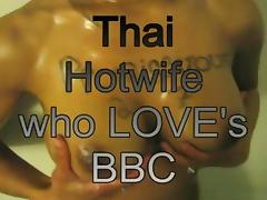 A hot thai wife that loves big black cocks compilation