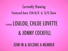 Loulou, Chloe Lovette & Jonny Cockfill